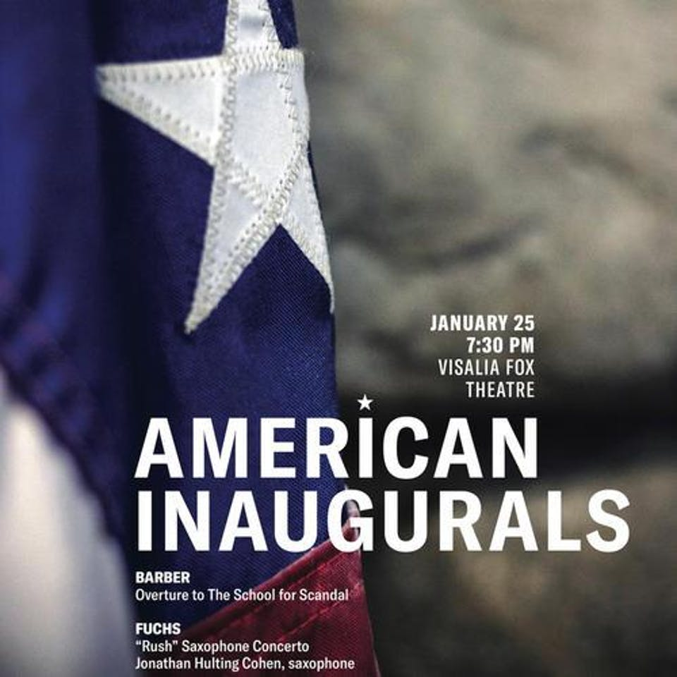 Sequoia Symphony Orchestra ~ American Inaugurals