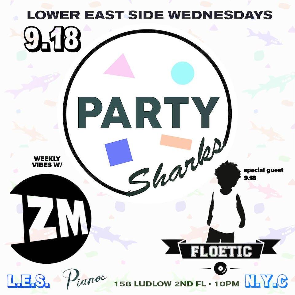 PARTYSHARKS NYC ft. DJ Izm, Floetic (Free)