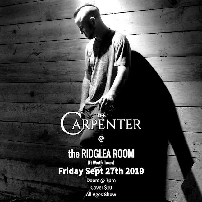 The Carpenter in The Ridglea Room