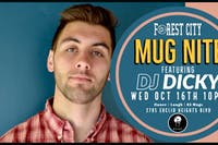 "City ""Mug Nite"" @ BSIDE featuring DJ DICKY"
