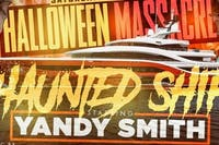 Haunted Halloween Ship Massacre with Yandy Smith 10/26