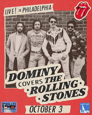 Philly Undercover: Dominy Covers The Rolling Stones