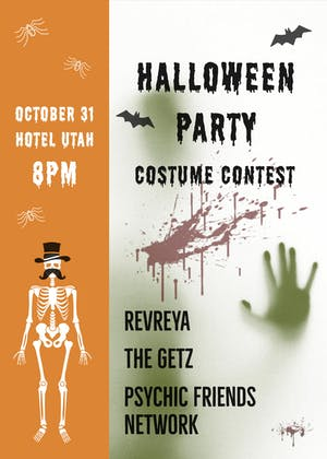 Halloween Party featuring:  Revreya, Psychic Friends Network, The Getz
