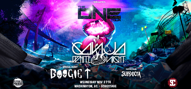 Ganja White Night w/ Boogie T & SubDocta
