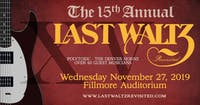 The 15th Annual Last Waltz Revisited @ FILLMORE AUDITORIUM