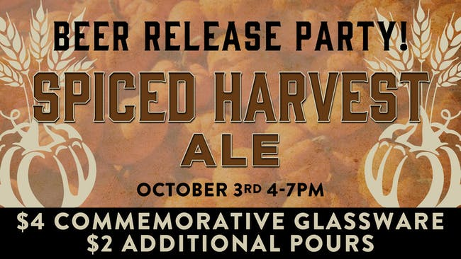 Spiced Harvest Ale Beer Release Party