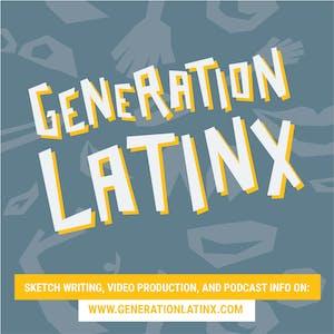"Generation LatinX presents: ""Does My Script Have Legs?!"""