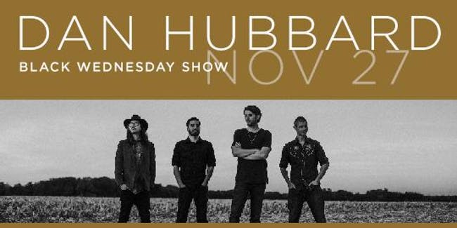 Dan Hubbard Full Band Black Wednesday Show