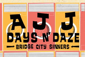 AJJ and Days N' Daze with The Bridge City Sinners