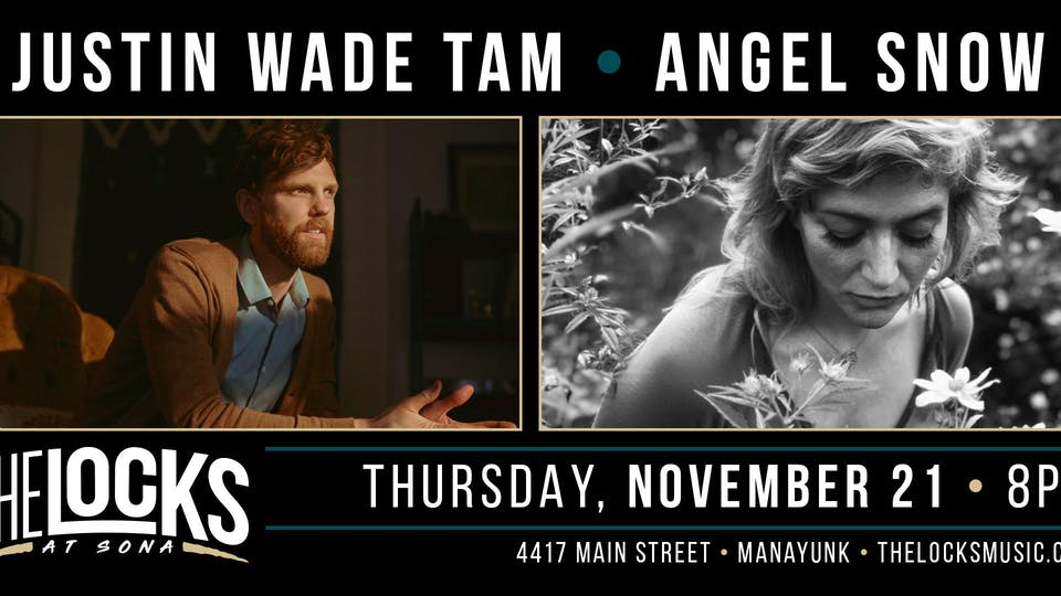 Justin Wade Tam + Angel Snow Co-Bill