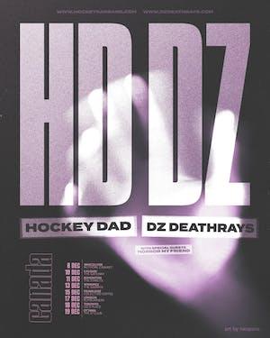 Hockey Dad, DZ Deathrays