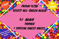 Select All: Queer Mixer