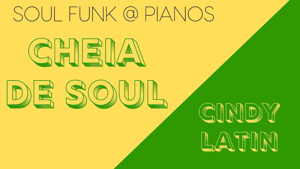 Soul Funk Night: Cheia De Soul, Cindy Latin (Free)