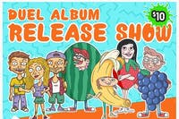 Punch Drunk Tagalongs and Biitchseat Duel Album Release!