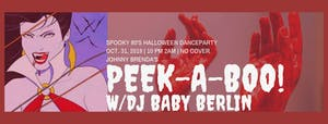 Peek-A-Boo! with DJ Baby Berlin - Spooky 80's HALLOWEEN Dance Party