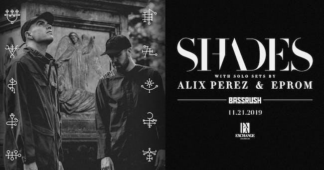 Shades, Eprom & Alix