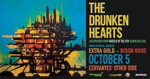 The Drunken Hearts w/ Extra Gold, Bison Bone