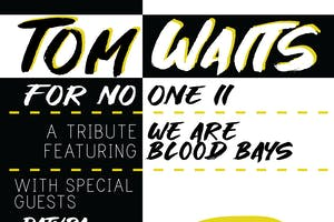 BOB FM Presents: Tom Waits for No-One