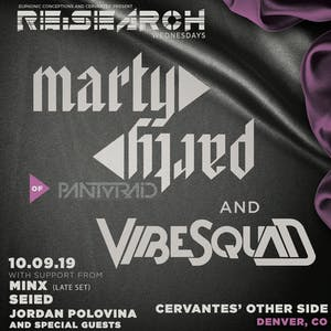 *RE:Search feat. MartyParty and VibeSquaD w/ Minx, Jordan Polovina and Special Guests