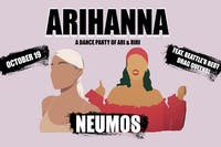 Arihanna - A Dance Party for Ari & Riri with Seattle's Best Drag Queens!