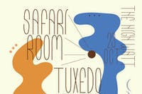 Safari Room w/ Ghost Soul Trio & Tuxedo Wildlife