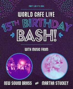World Cafe Live 15th Birthday Bash