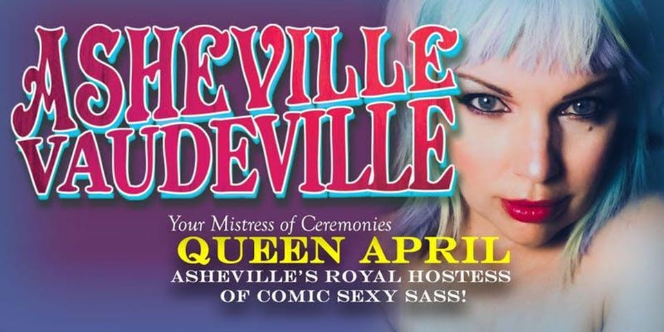 "Asheville Vaudeville Special ""Elevated"" Mothlight Show"