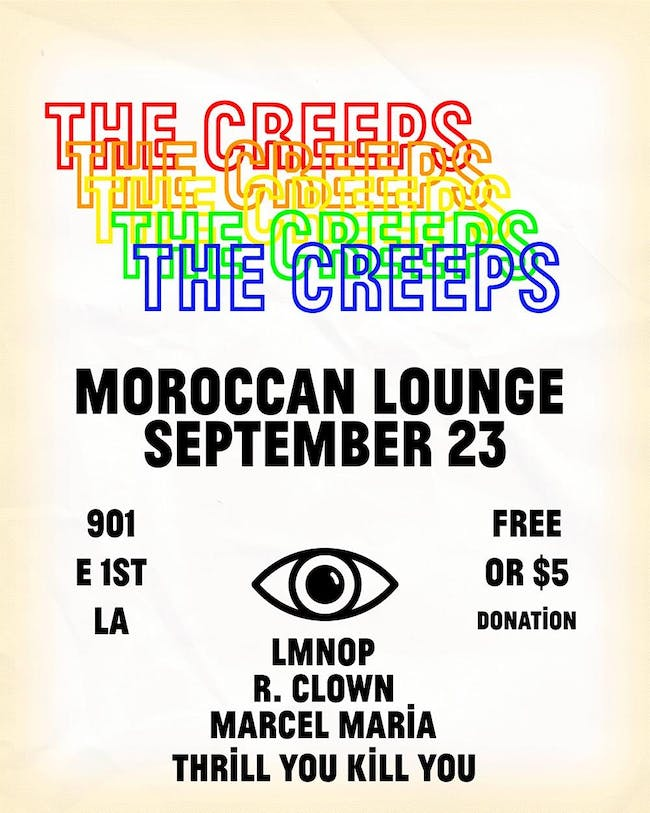 The Creeps ft. R. Clown, LMNOP, Marcel Maria & Thrill You Kill You
