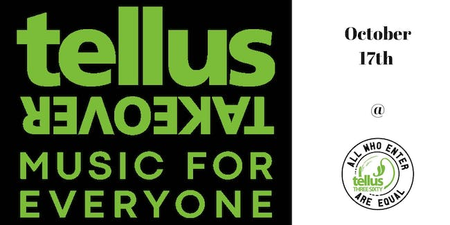Music For Everyone Tellus Takeover
