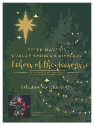 Peter Mayer's Stars & Promises 20th Anniversary Christmas Tour