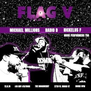 Flag on the Moon with Michael Millions, Radio B, and Nickelus F