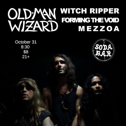 OLD MAN WIZARD, Witch Ripper, Forming The Void, Mezzoa