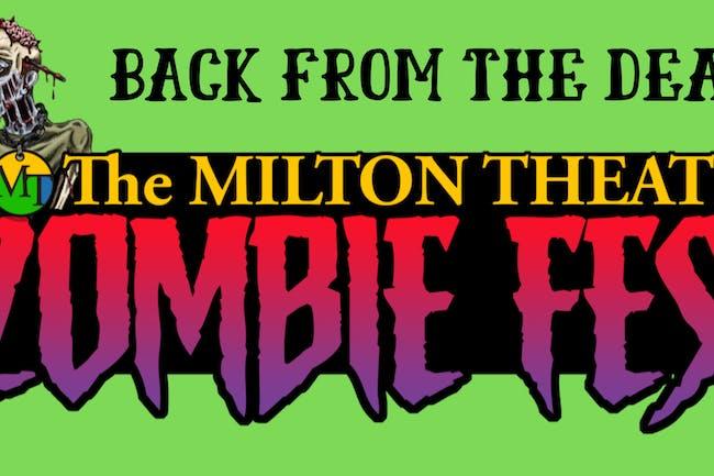 Milton Theatre ZOMBIE FEST