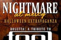 Halloween Extravaganza:  Rosetta-A Tribute to TOOL + Wick-iT the Instigator