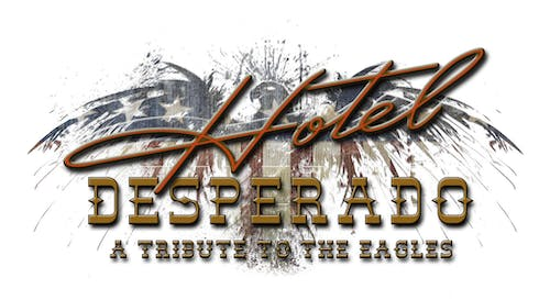 Hotel Desperado: A Tribute to the Eagles