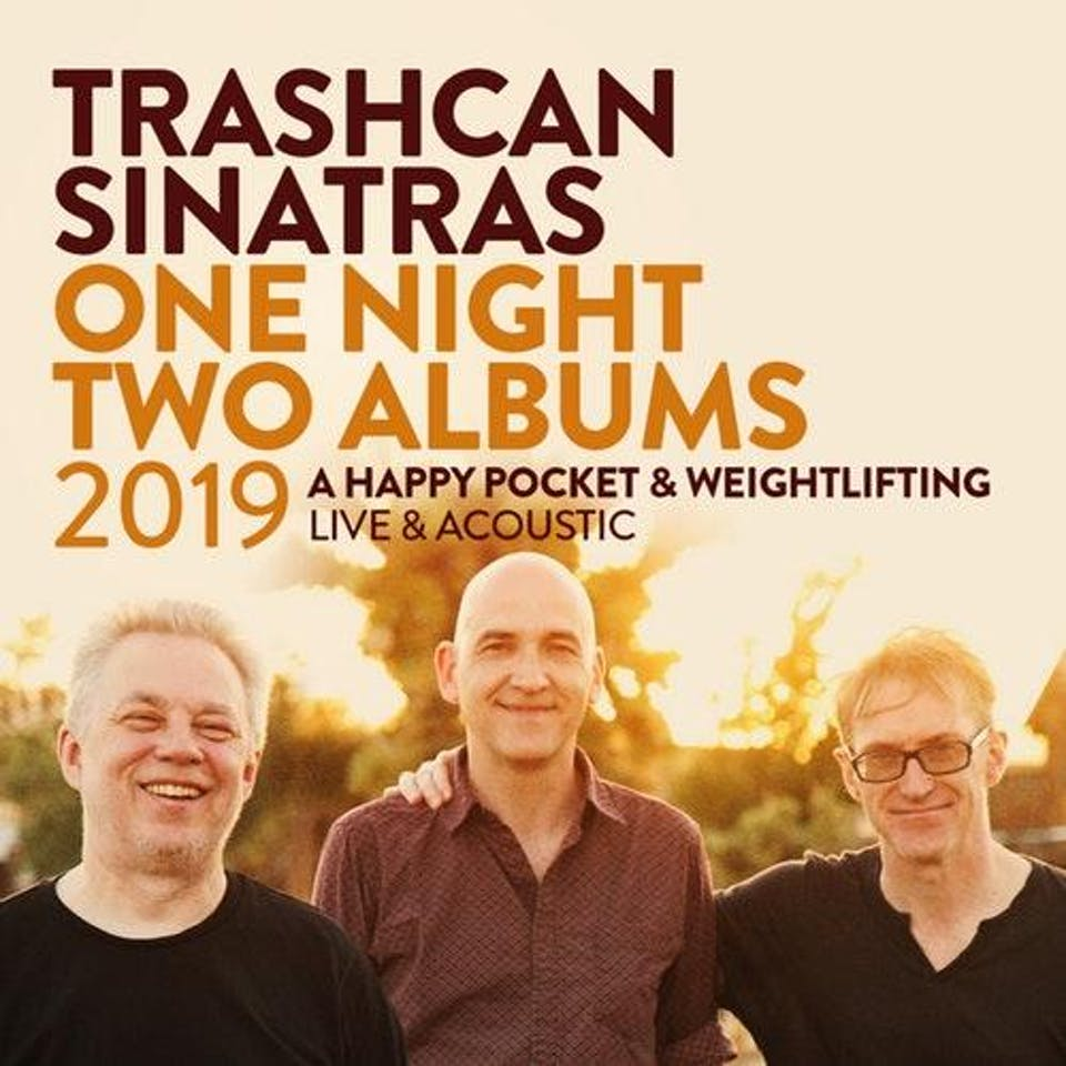 Trashcan Sinatras - One Night, Two Albums 2019