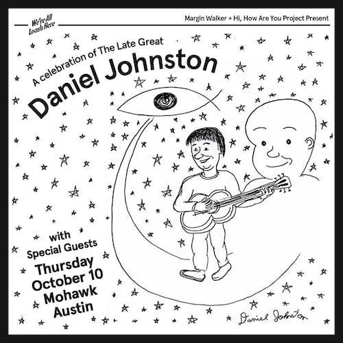 A Celebration of the Late Great Daniel Johnston @ Mohawk