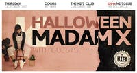Hifi Halloween w/ Madam X, RE:ME & Guests