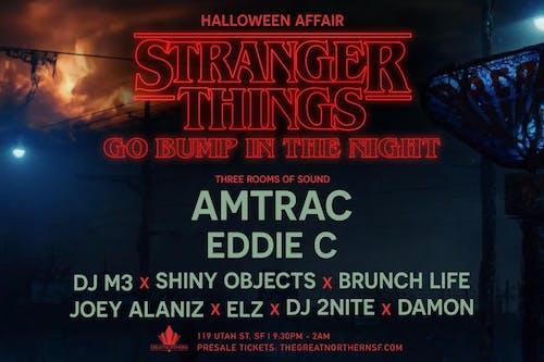 Stranger Things Go Bump In The Night w/ AMTRAC // Eddie C In The Loft