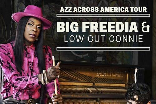 Big Freedia, Low Cut Connie