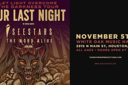 Our Last Night – Let Light Overcome The Darkness Tour