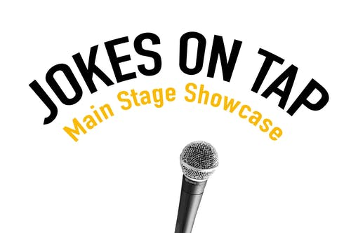 Jokes on Tap: Mainstage Comedy Showcase