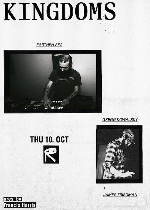 Kingdoms 001: Earthen Sea + Gregg Kowalsky + James Friedman