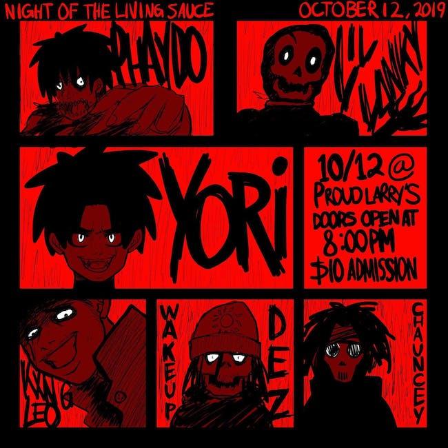 Night Of The Living Sauce with Yori, WakeUpDez, Lil Lanky, Phaydo and more
