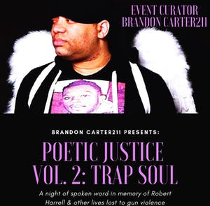 Poetic Justice: Vol 2 Trap Soul