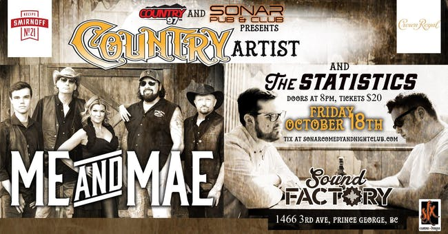 Country 97 FM presents Me & Mae and The Statistics - Friday October 18th!