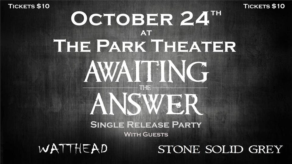 Awaiting The Answer Single Release Party