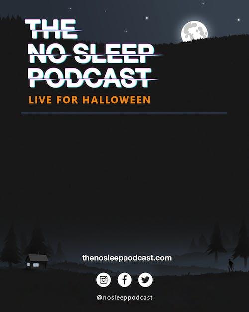The NoSleep Podcast: Live for Halloween