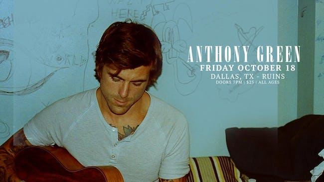 Anthony Green at Ruins - Night 2