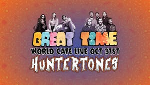 Huntertones & Great Time